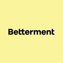Betterment complaints